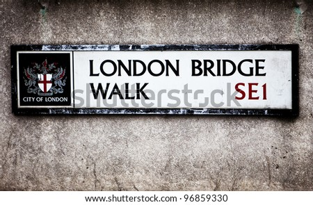 London Bridge Walk street sign in London, England