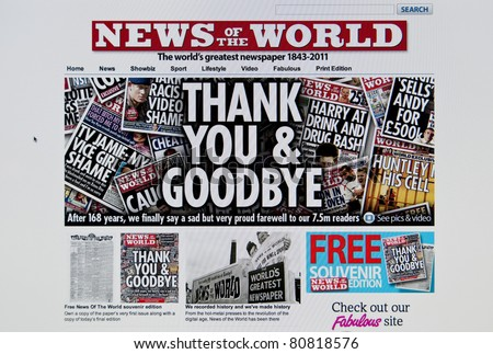 LONDON - JULY 10: Last day of the famous tabloid News of the World website after the scandal of phone hacking by the newspaper, on July 10, 2011 in London. News of the World was on sale since 1843.