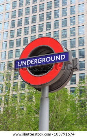 LONDON - MAY 06  :Sign of Underground on May 06, 2012 in London. The London 'Underground' logo will be used for other transportation systems - has been announced by Transport for London.