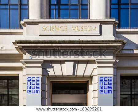 LONDON, UK - 9TH MARCH 2014: An entrance sign for the Science Museum in London