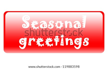 long button with seasonal greetings written on it