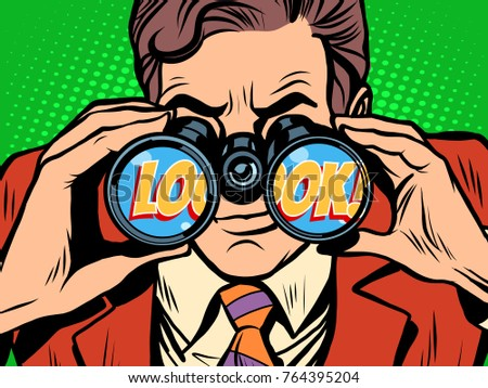 look Businessman looking through binoculars. Pop art retro  illustration