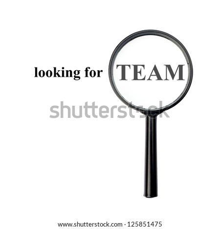 Looking for team with magnify glass isolated on white background