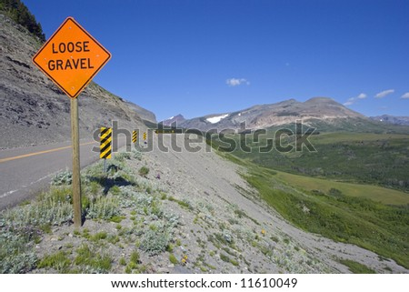 Loose Gravel sign found in Montana.