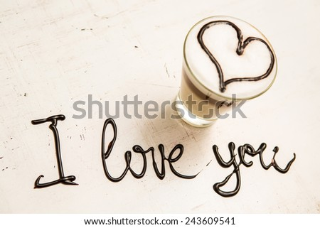 Love coffee cup and handwriting. I love you. Creative card. Concept by 14 February. love