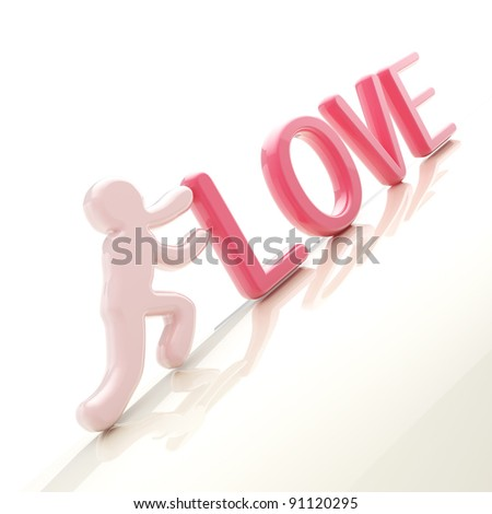 "Love conception: symbolic human figure pushing the word ""love"" uphill"