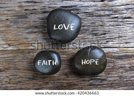 Love, Faith, Hope, conceptual image. #420436663