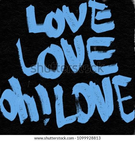 love love oh love handwritting #1099928813