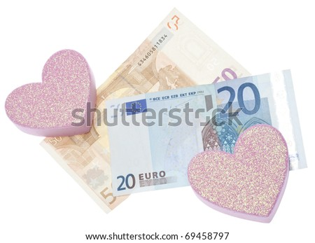 Love or Money Cost of Love Concept with Euro Currency and Hearts Isolated on White.