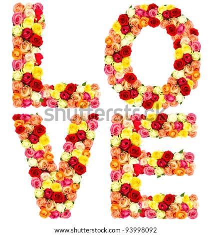 LOVE, roses flower letters on white background