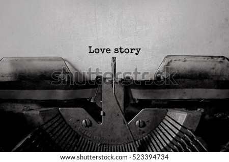 love story typed words on a vintage typewriter #523394734