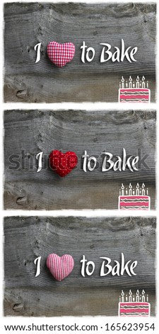 Love to bake message handmade decoration red stripes, polka dot, gigham fabric hearth over rustic Elm wood background - retro style design, collection collage
