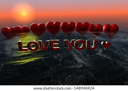 LOVE YOU.LOVE HEART.LOVE HEARTS.LOVE HEARTS IN WAVES IN OPEN SEA WITH TEXT. #548940424