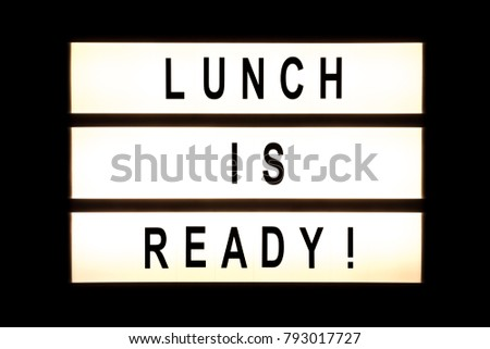 Lunch is ready hanging light box sign board. #793017727