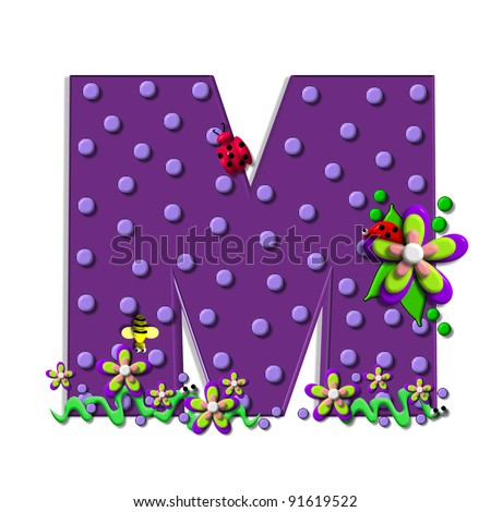 "M, in the alphabet set ""Buzzing Garden"", is decorated with three dimensional polka dots and a three layer flower.  Purple letters are decorated with lady bugs, snakes and bees."