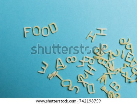 macaroni letters of the alphabet lettering food #742198759