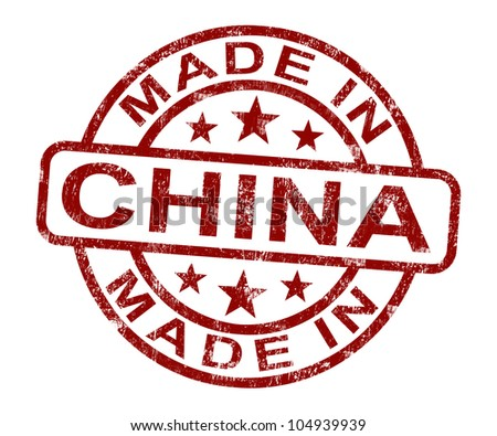 Made In China Stamp Showing Chinese Product Or Produce