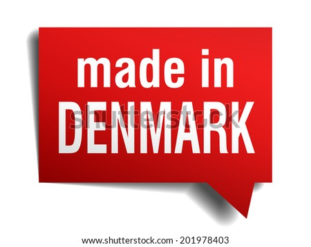 made in Denmark red 3d realistic speech bubble isolated on white background