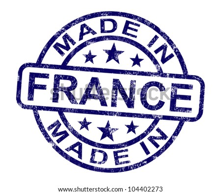 Made In France Stamp Showing French Product Or Produce