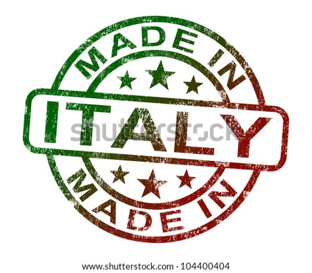 Made In Italy Stamp Showing Italian  Product Or Produce