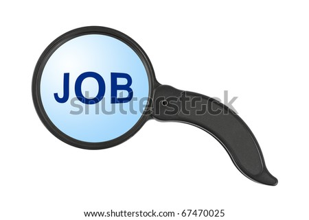Magnifying glass and word Job isolated on white background