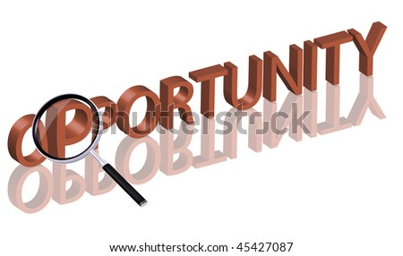 Magnifying glass enlarging part of red 3D word with reflection opportunity button opportunity icon deal
