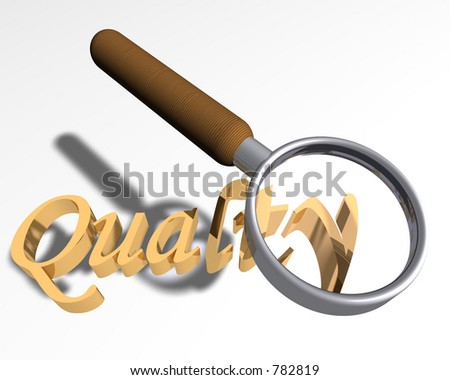 magnifying glass over the word Quality