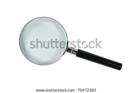 Magnifying Glass To enlarge to see clearly.