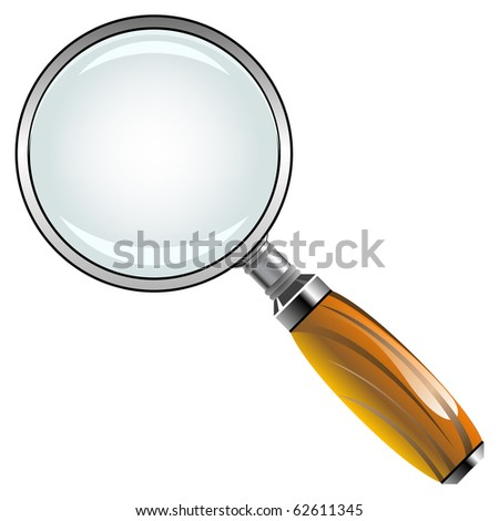 magnifying glass with wooden handle against white background, abstract art illustration; for vector format please visit my gallery