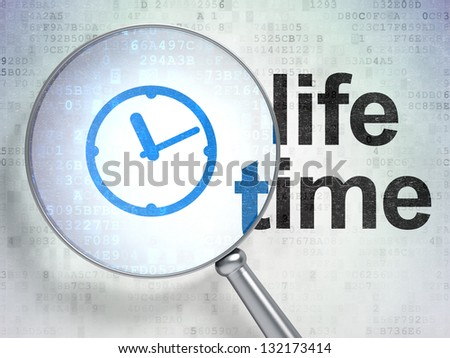 Magnifying optical glass with Clock icon and Life Time word on digital background, 3d render