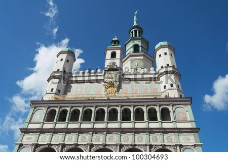 Main facade of the Poznan Town Hall with arcade loggia, rebuilt in late renaissance style in 1550-1560, Poland.