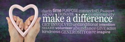 Make a Difference Campaign Word Cloud - Female hands holding a pink heart frame beside a MAKE A DIFFERENCE word cloud on a jade green purple rustic grunge background