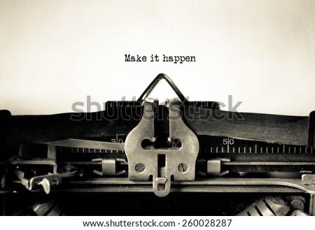 make it happen typed on vintage ...