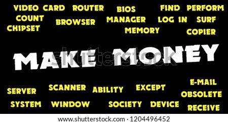 MAKE MONEY Words and tags cloud #1204496452