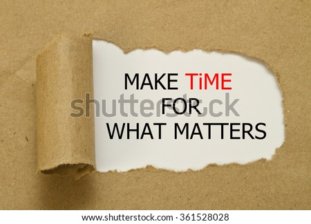Make Time for What Matters pointing the importance of priorities and importance of things