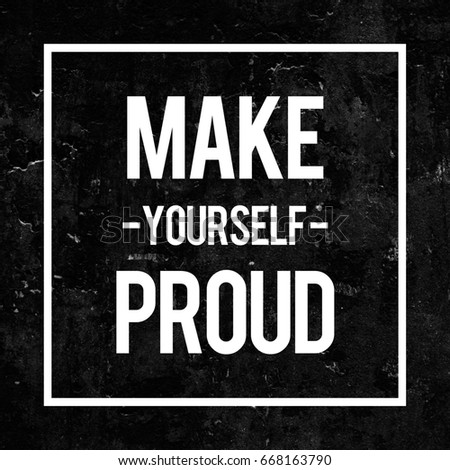 Make Yourself Proud Motivational Poster in Abstract Design