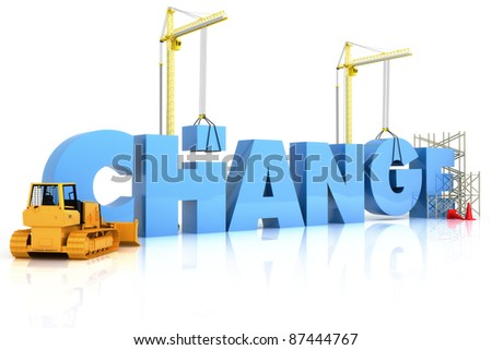 Making change with constructive results ,part of a series - stock photo