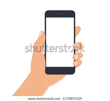 Male hand holding black smartphone with white blank screen. Man hand with mobile phone on white background. Phone display template. Flat style. Illustration of smart phone #1270895509