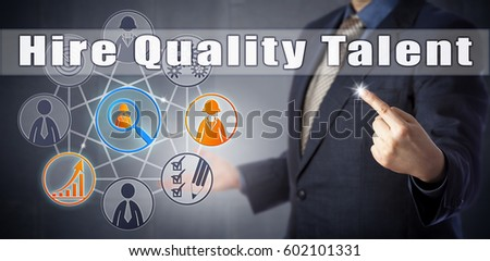 Male recruitment consultant in blue shirt and suit recommending to Hire Quality Talent. Human resources management metaphor and business concept for sourcing the best potential candidates for a job.