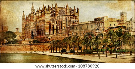 Mallorca cathedral - vintage picture