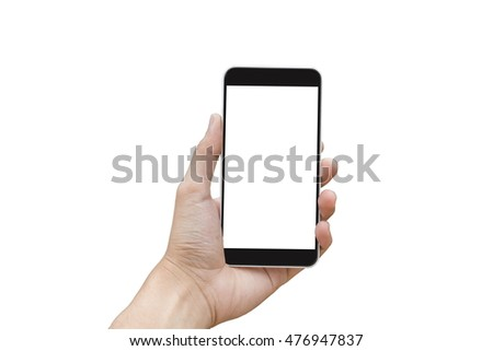 Man hand hold smart phone, tablet,cellphone on isolate background with blank screen for text,concept,marketing,business. #476947837