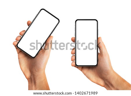 Man hand holding smartphone with blank screen mockup template, modern frame less design vertical and rotated positions - isolated on white background