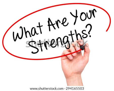 Man Hand writing What Are Your Strengths? with black marker on visual screen. Isolated on white. Business, technology, internet concept. Stock Photo