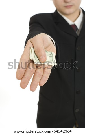 Man handing over a dollar bill isolated on white background