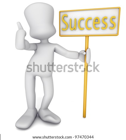 man holding a sign with the word success, generated in 3d