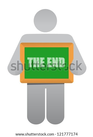 "man holding a ""the end"" board illustration design over white"
