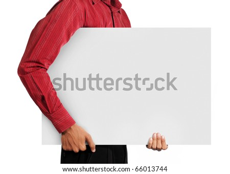 man holding big white blank board
