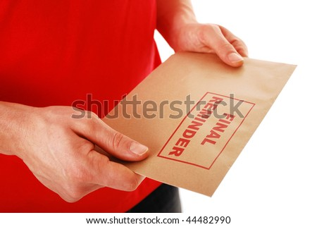 Man holding envelope with 'Final Reminder' written in red isolated on white