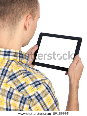 Man holds tablet computer isolated on white background