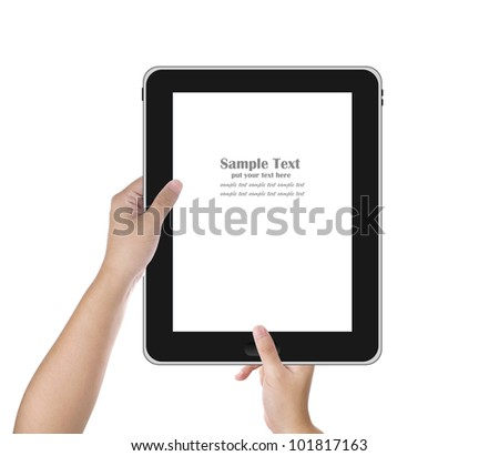 Man's hand holding digital tablet PC and push the bottom. Isolated on white background